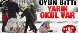 İstanbul'da okullar tatil değil